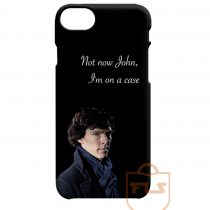Not Now John I'm On A Case Quotes iPhone X Case