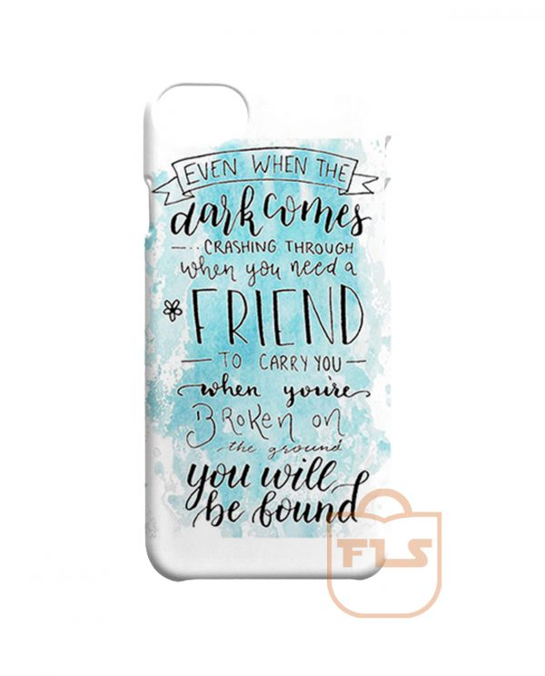 You Will Be Found Quotes iPhone Cases