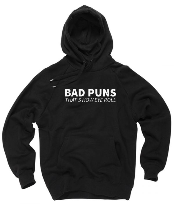 Bad Puns That How Eye Roll Pullover Hoodie