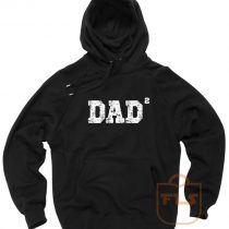 Dad of 2 Squared Father Day Hoodie