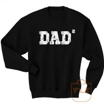 Dad of 2 Squared Father Day Sweatshirt Men Women