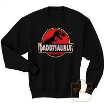 Daddysaurus Fathers Day Gift Sweatshirt Men Women