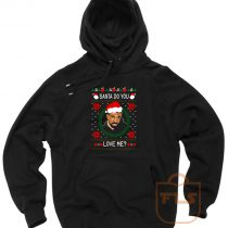 Drake Santa Do You Love Me Ugly Christmas Hoodie