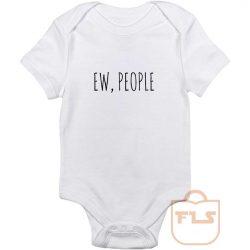 Ew People Baby Onesie