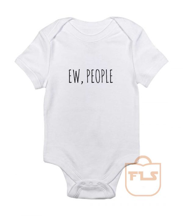 Ew People Baby Onesie
