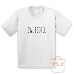 Ew People Youth T Shirt