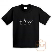 Faith Hope Love Youth T Shirt