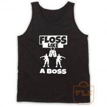 Floss Like A Boss dance Fortnite Tank Top
