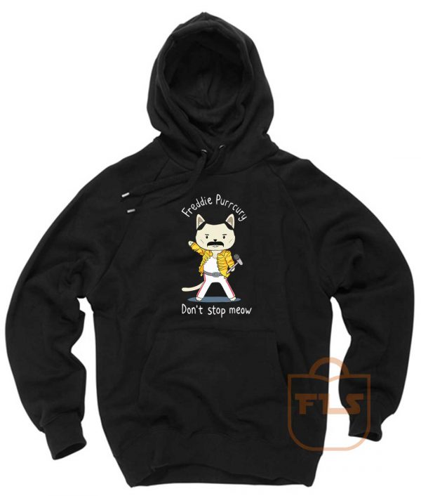 Freddie Purrcury Dont Stop Meow Pullover Hoodie