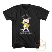 Freddie Purrcury Dont Stop Meow T Shirt