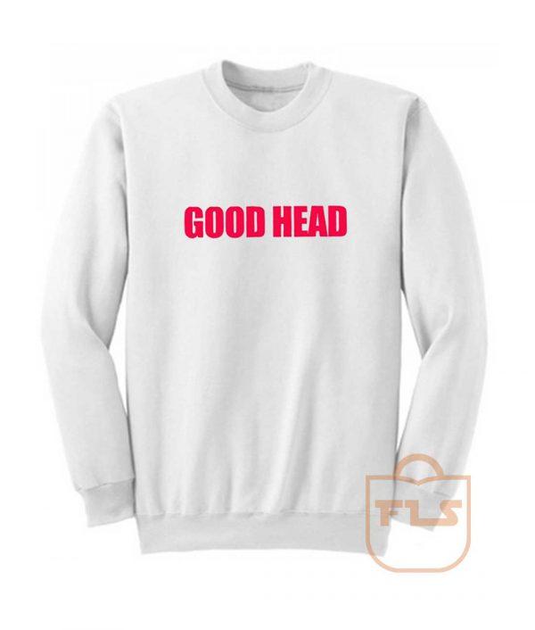 Good Head Sweatshirt
