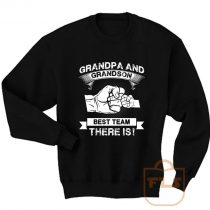 Grandpa Grandson Best Team Sweatshirt