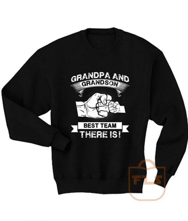 Grandpa Grandson Best Team Sweatshirt