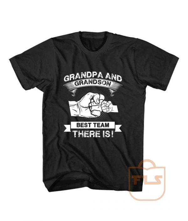 Grandpa Grandson Best Team T Shirt