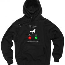 Horse Calling and Must Go Pullover Hoodie