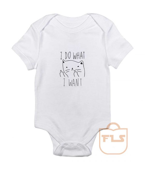 I Do What I Want Kitties Parody Baby Onesie