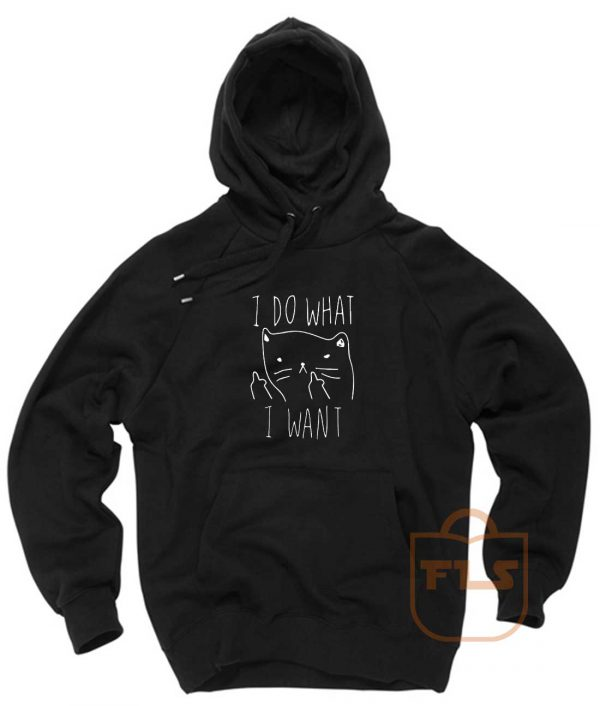 I Do What I Want Kitties Parody Pullover Hoodie