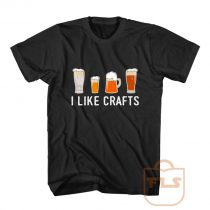 I Like Crafts Beer Drinker T Shirt