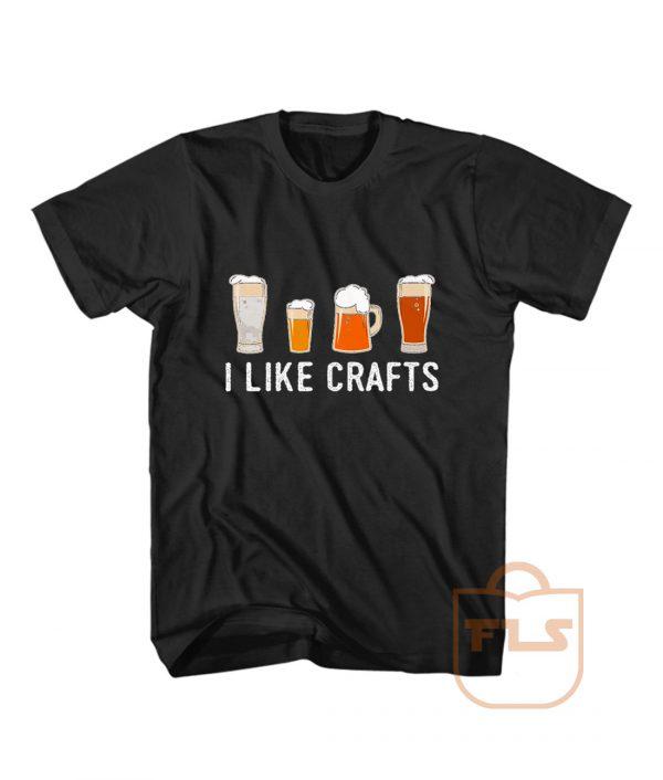 I Like Crafts Beer Drinker T Shirt