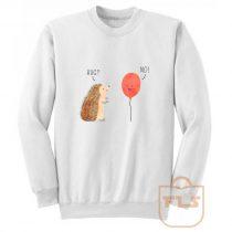 Impossible Love Hedgehog Ballon Sweatshirt