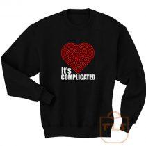 Its Complicated Heart Sweatshirt