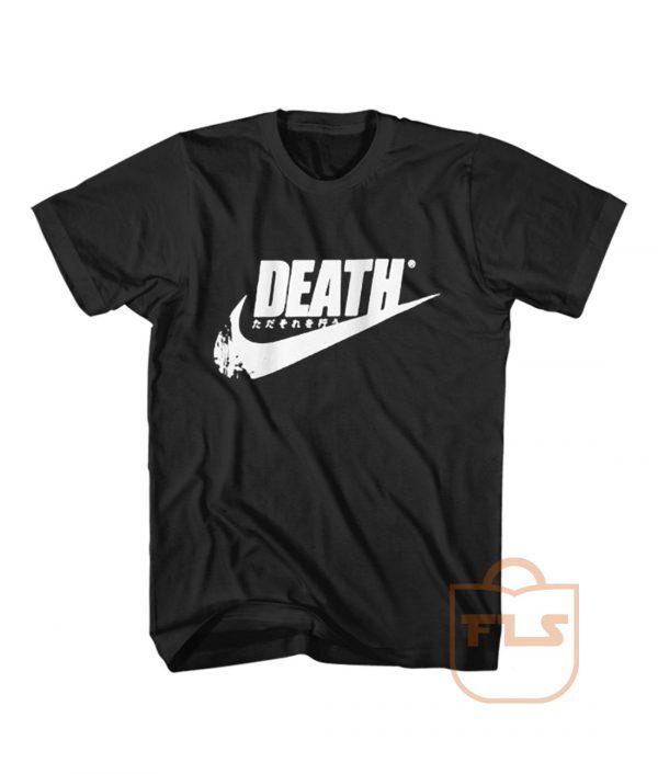 Just Death It Japan T Shirt
