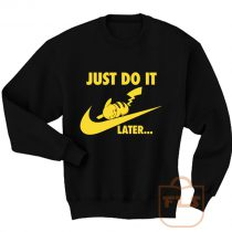 Just Do it Later Pikachu Pokemon Sweatshirt