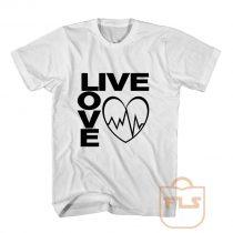 Live Love T Shirt