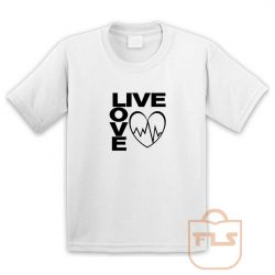 Live Love Youth T Shirt