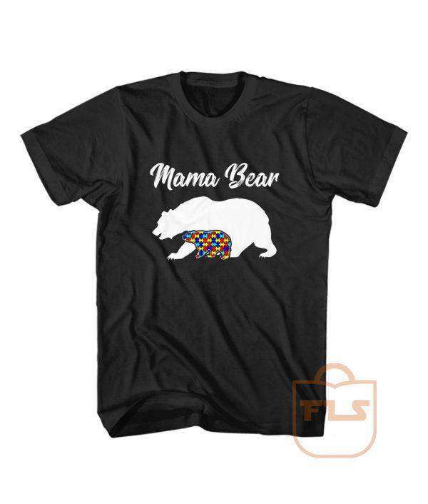 Mama Bear Autism GIft T Shirt