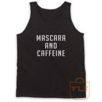 Mascara and Caffeine Tank Top