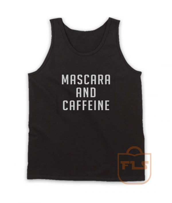 Mascara and Caffeine Tank Top
