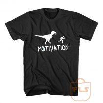 Motivation Dinosaur Parody T Shirt