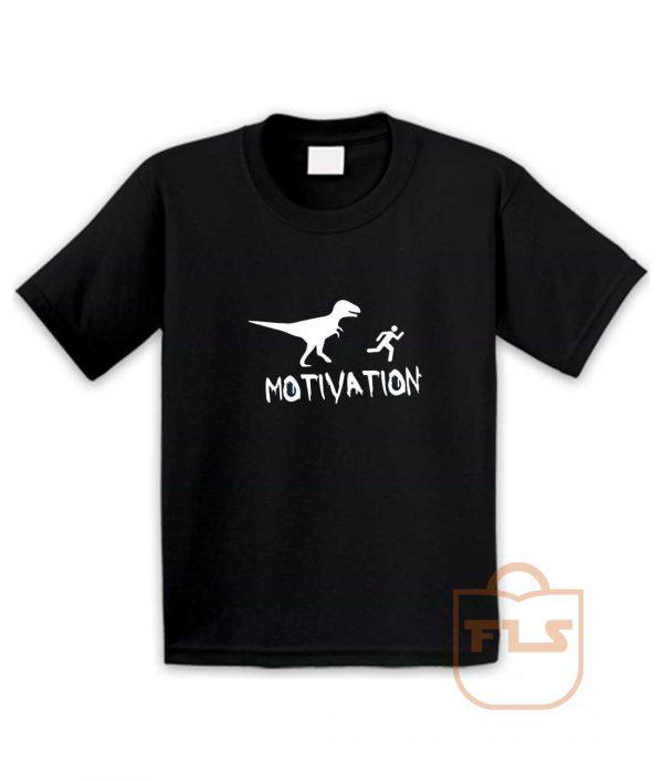 Motivation Dinosaur Parody Youth T Shirt