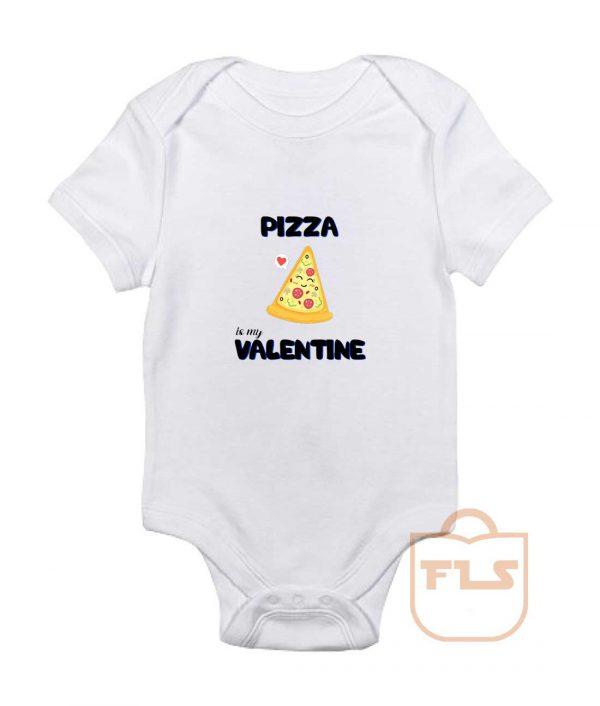 Pizza Is My Valentine Baby Onesie