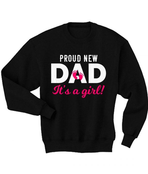 Proud New DAD Sweatshirt