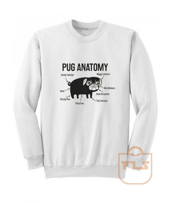 Pug Anatomy Sweatshirt