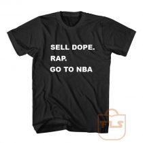 Sell Dope Rap Go To Nba T Shirt