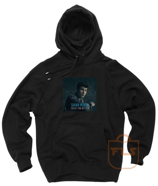 Shawn Mendes Treat You Better Hoodie