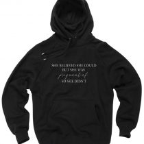 She believed she could but she was pregnant af so she didnt Pullover Hoodie