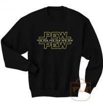 Star Wars Pew Pew Sweatshirt