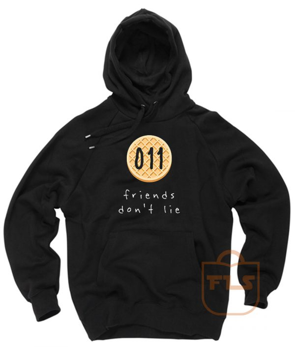 Stranger Things Friends Dont Lie 011 Hoodie