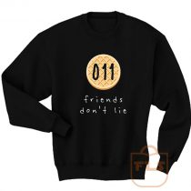 Stranger Things Friends Dont Lie 011 Sweatshirt