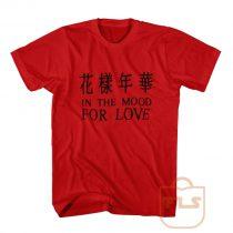 The Mood Love T Shirt