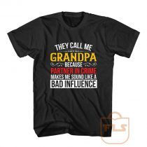 They Call Me Grandpa T Shirt