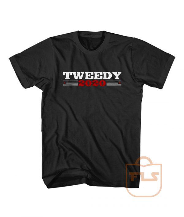 Tweedy for President 2020 T Shirt