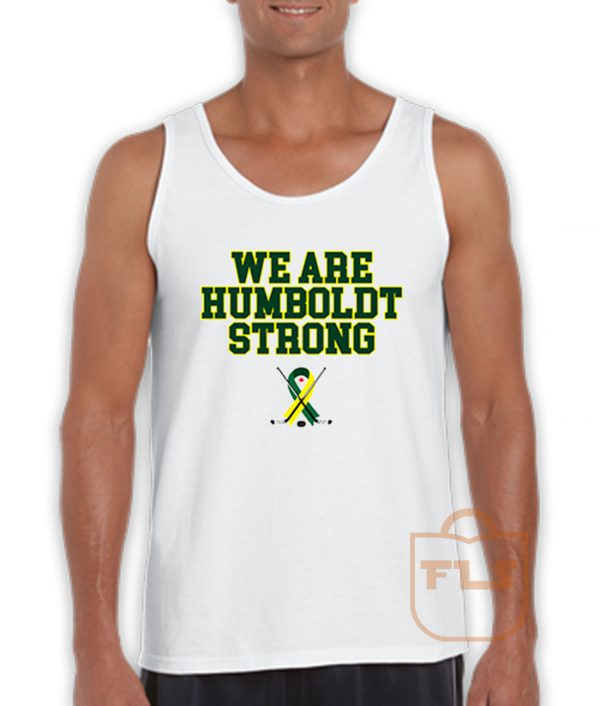 We Are Humboldt Strong Tank Top