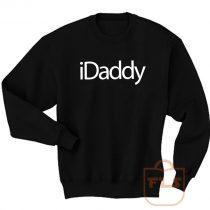 iDaddy Fathers Day Sweatshirt Men Women