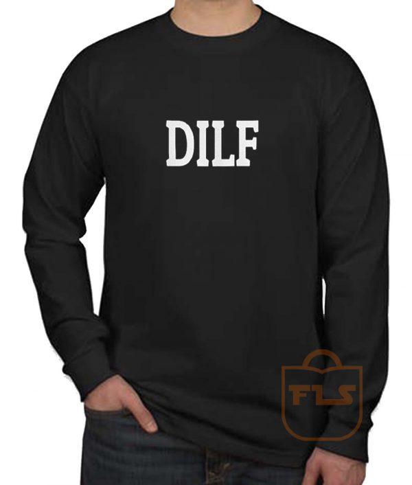 DILF Long Sleeve Shirt