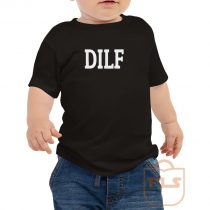 DILF Toddler T Shirt